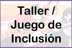 Taller Juego de Inclusion