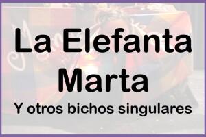 La Elefanta Marta
