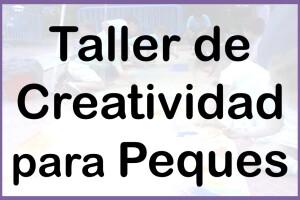 Taller Creatividad Peques